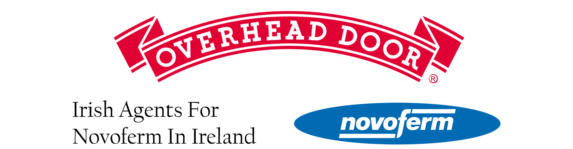 Overhead Door Ireland are agents for Novoferm Ireland